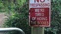 Passage interdit : on est fatigués d'enterrer les corps (ou cacher les cadavres, c'est du kif)