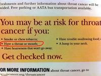 Tu risques un cancer de la gorge si tu as une gorge ou une bouche