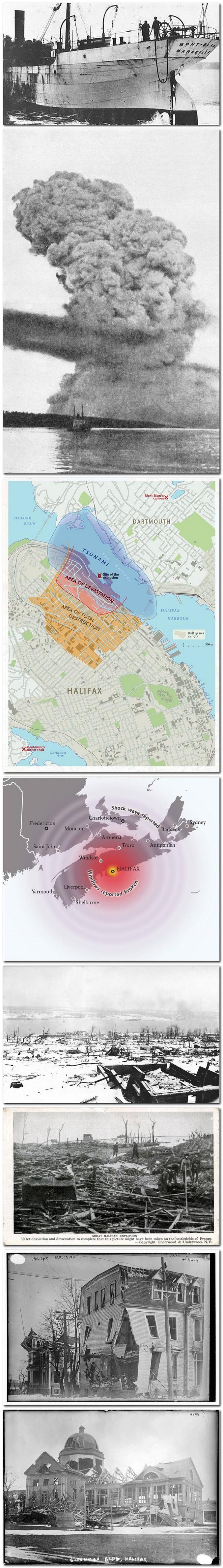 Le transport de munitions Mont-Blanc, chargé de plus de 2000 tonnes de produits explosifs entre dans le port d'Halifax pour se joindre à un convoi de ravitaillement à destination de l'Europe lorsqu'il est percuté par l'Imo, navire norvégien en partance pour New-York. La violence de l'incendie contraint l'équipage à abandonner le navire qui poursuit sa route vers le quai. A 09h00 du matin, le Mont-Blanc explose tuant sur le coup 1600 personnes, détruisant près de 3km² de la ville d'Halifax et déclenchant un raz-de-marée local. Une pièce de 500 kg du Mont-Blanc est retrouvée à 3km à l'intérieur des terres. L'accident est encore à ce jour répertorié comme la 2ème plus puissante explosion artificielle non nucléaire.  Texte et photos : Page Facebook Chronique culturelle
