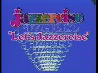 Let's Jazzercise ( l'aérobic jazz)