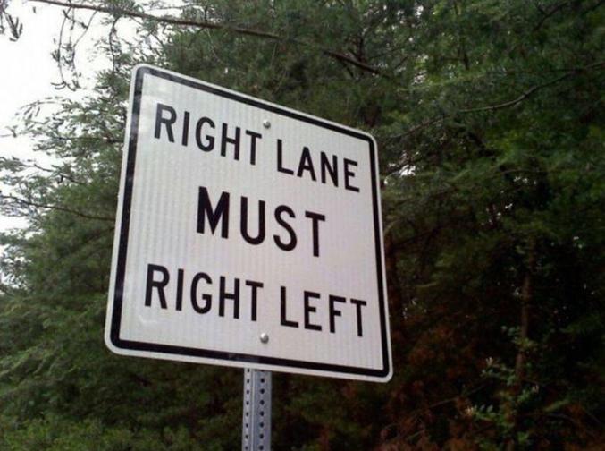 """""""La voie de droite doit droite gauche""""."""