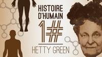 Hetty Green : «La sorcière de Wall Street»