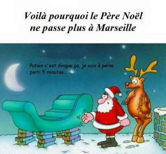 ...ça ne doit pas être exactement à Marseille car le renne n'a pas été volé.