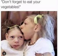 """""""N'oublie pas de manger tes légumes !"""""""