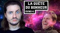 LA QUÊTE DU BONHEUR - OVNI#1 - Mathieu Sommet
