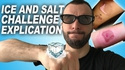 "Pourquoi ne pas participer au ""Ice And Salt Challenge"""