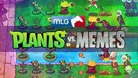 Plants vs Memes