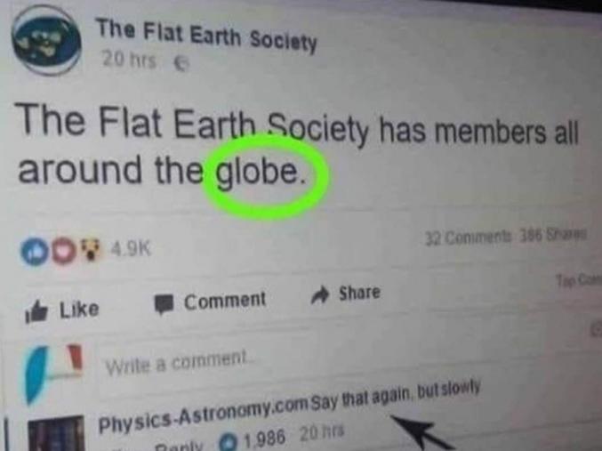 La société de la Terre Plate (les platistes quoi)a des membres partout autour du globe.