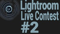 Lightroom Live Contest - 2