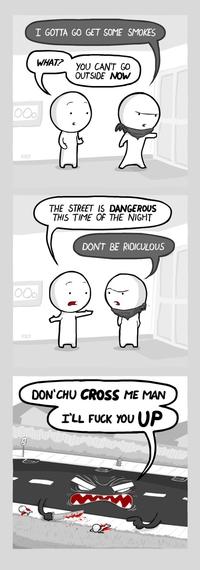 La nuit, les rues sont dangereuses