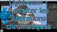 Gérer les aberrations chromatiques dans LightRoom