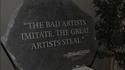 les mauvais artistes imitent,...