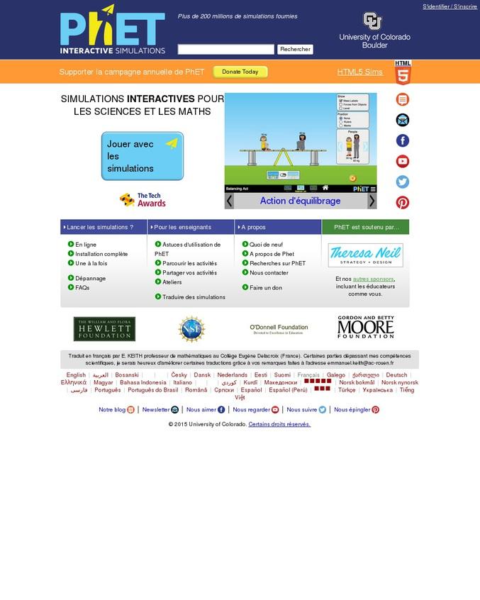 Plein de simulations dans divers domaines disponible gratuitement et de niveaux très variés et en français ! Proposé par l'université du Colorado.