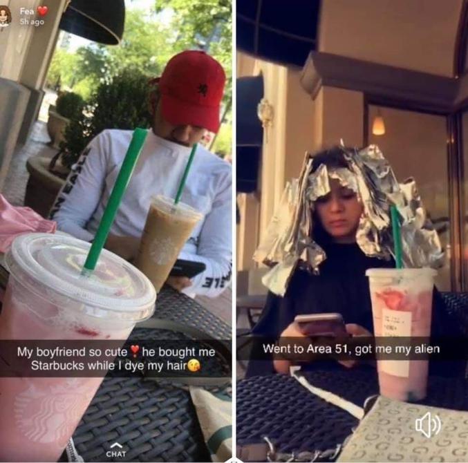 Elle : - Mon copain est trop sympa, il me paye un Starbuck pendant ma coloration. Lui : - De retour de la zone 51 avec mon Alien.