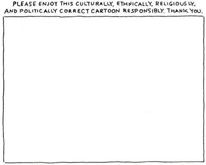 Un dessin politiquement, culturellement, ethniquement, religieusement correct.