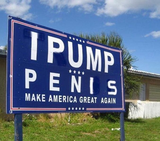 trad : Je Pompe [des] pénis. Rendre l'Amérique géniale à nouveau.. Tagueur farceur !!