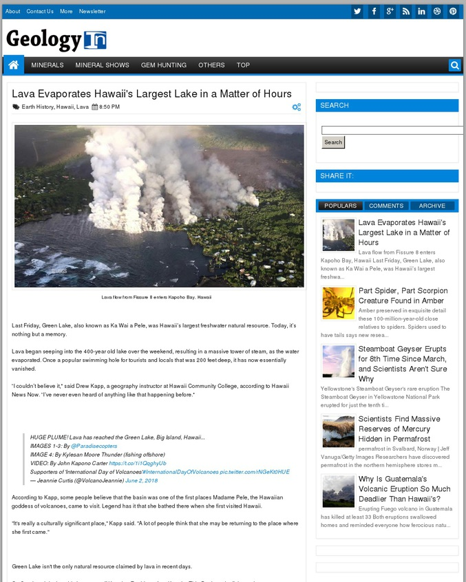 Suite à l'éruption du Kilauea, Green Lake (Ka Wai a Pele en hawaïen) s'est évaporée en l'espace de quelques jours et n'est plus qu'un souvenir. Le lac, situé dans le cratère Pu'u Kapoho, mesurait plus de 20 km² pour environ 60 mètres de profondeur et s'était formé il y a environ 400 ans. Il était la plus large réserve d'eau douce d'Hawaï, autours de laquelle poussaient bananiers, bancouliers et goyaviers. C'était aussi un lieu de pèlerinage en l'honneur de Pele, la déesse du feu pour les Hawaïens.