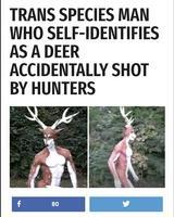 Un homme trans species abattu accidentellement par des chasseurs.