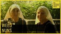 """Les """"weed nuns"""""""