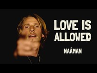 Naâman - Love is Allowed