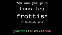 """""""On n'analyse plus tous les frottis"""" (une expérimentation audiovisuelle)"""