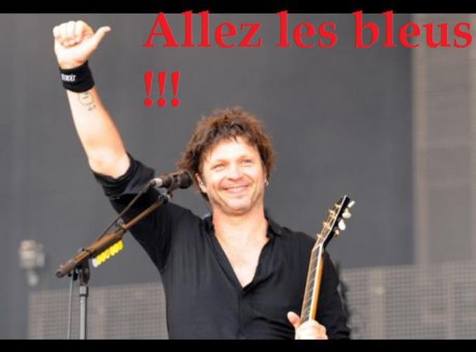 bertrand cantat allez les bleus !!!!