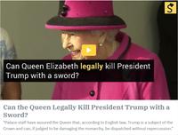 """La Reine d'Angleterre aurait le droit de """"sabrer"""" Donald Trump ..."""