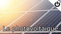 Le photovoltaïque (Le réveilleur)
