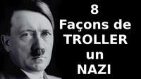 8 Façons de troller un nazi