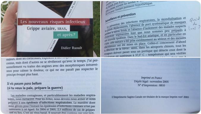 Raoult président !  Et le texte qui va avec :  Quand votre maman vous demande de faire du tri dans votre chambre d'ado et que vous tombez sur ce livre de @raoult_didier de 2005, étudié à l'époque dans le cadre de la préparation de mon mémoire de Sciences Po. 15 ans après, en est où @raoult_didier ? #coronavirus #COVID19  source : https://twitter.com/FannyTomaszek/status/1274652682838573057