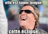 Elle est super longue cette éclipse