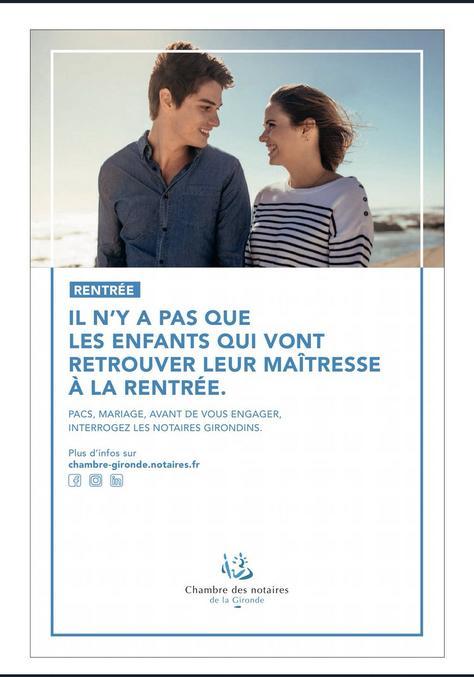 La nouvelle campagne de communication des notaires de la Gironde. Avec une petite interview: https://www.francebleu.fr/infos/societe/la-chambre-des-notaires-de-la-gironde-choisit-la-provoc-pour-sa-nouvelle-campagne-publicitaire-1598452558