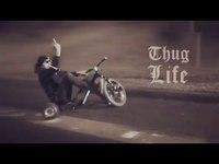 Thug life en drift