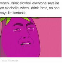 Quand je bois de l'alcool, tout le monde dit que je suis alcoolique