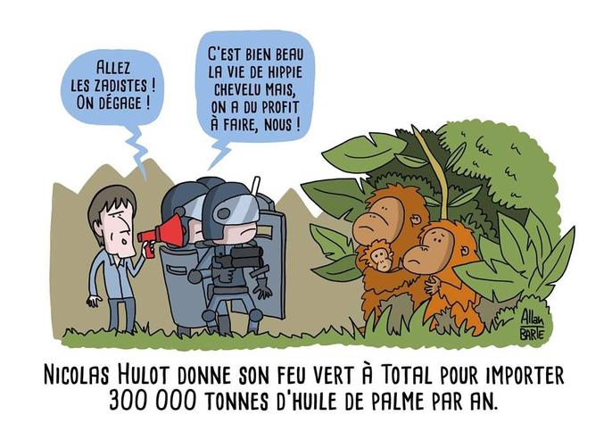 """Dessin d'Allan Barte sur la dernière volte face du ministre de l'écocide qui prônait la fin des importations d'huile de palme dans son plan climat et permet aujourd'hui à total d'importer 300 000 tonnes de cette huile par an pour produire des """"bio""""-carburants. (bon après faut reconnaître que l'indonésie et la malaisie nous achètent pas mal d'armes, du coup c'est mieux de leur faire plaisir)"""