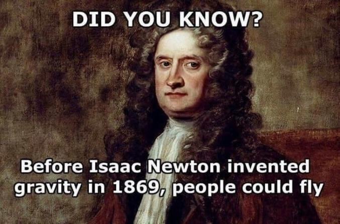 Avant qu'Isaac Newton invente la gravité en 1869, les gens pouvaient voler.