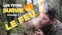 L'adjudant-chef Gatien vous dis tout sur la survie - Épisode 1 : le feu