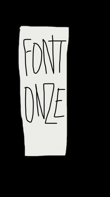 """Ou c'est étroit """"FONT ONZE"""" ?"""
