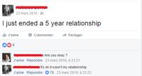 Je viens de mettre fin à une relation vieille de cinq ans...