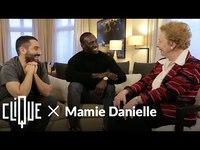 Clique x: Mamie Danielle