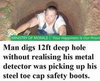 Ce type a creusé un trou de près de 4 m avant de se rendre compte que son détecteur sonnait à cause de ses coques de protection sur ses chaussures !