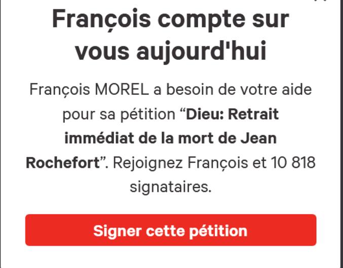 https://www.change.org/p/dieu-retrait-imm%C3%A9diat-de-la-mort-de-jean-rochefort?recruiter=57776795&utm_source=share_petition&utm_medium=twitter&utm_campaign=share_petition&utm_term=fb_dialog&sharerUserId=57776795&utm_content=nafta_twitter_copy_en_1%3Acontrol