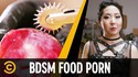 Porn food BDSM