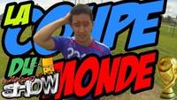 FIFA WORLD CUP ► La Coupe du Monde #ToDoList | LE NEM SHOW