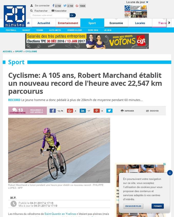 A plus de 22 km.h-1 de moyenne, Robert Marchand vient de battre le record du monde de distance à l'heure et à vélo pour les personnes de 105 ans et plus. S'il faut dire que c'est le premier a tenté un tel exploit, il faut aussi remarquer que peu de personnes peuvent rouler à une telle vitesse moyenne à vélo.