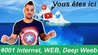 ConnecTé #1 : On est où ? Internet, WEB, Deep Web