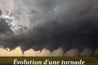 L'évolution d'une tornade