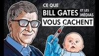 Ce que Bill Gates et les médias vous cachent