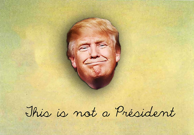 ... une Trumperie surréaliste to make America Magritte again.