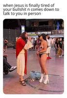 Quand Jesus en à finalement marre des tes conneries
